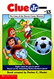 The Case of the Soccer Camp Mystery (Clue Jr. #13)