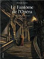 Le Fantôme de l'Opéra (Tome 1-Première partie)