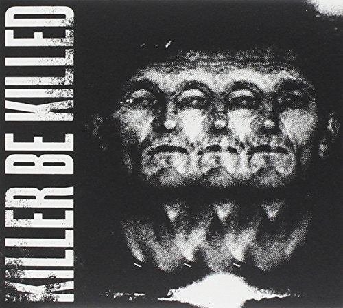 Killer Be Killed by Killer Be Killed (2014-08-03)