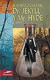 Image of El extrano caso del Dr. Jekyll y Mr. Hyde (Clasicos de la literatura series)