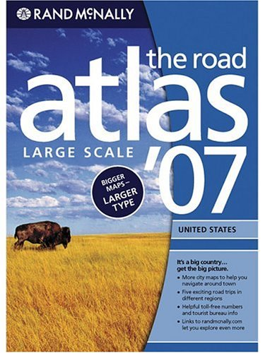 Not a book 2007 Road Atlas: United States-Large Scale (Rand Mcnally Large Scale Road Atlas USA)