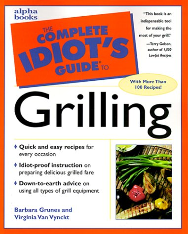 The Complete Idiot's Guide to Grilling PDF