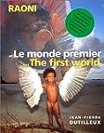 Raoni et le monde premier