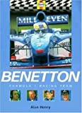 David Tremayne Benetton Formula 1 Racing Team (Formula 1 Teams)
