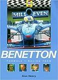 Benetton Formula 1 Racing Team (Formula 1 Teams) David Tremayne