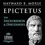 The Enchiridion & Discourses    Epictetus