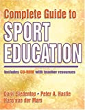 Complete guide to sport education /