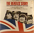The Beatle's Story - A Narrative &…