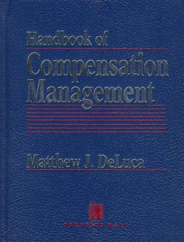 Handbook of Compensation Management