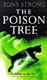 img - for The Poison Tree by Tony Strong (1998-05-01) book / textbook / text book