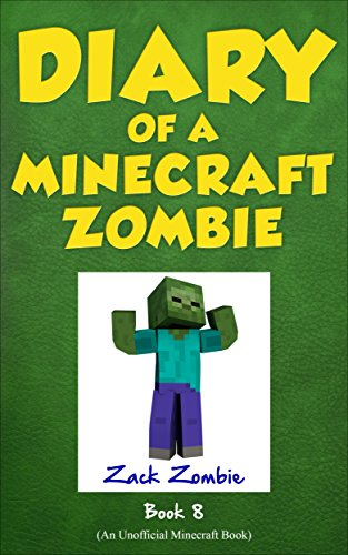 Download Diary of a Minecraft Zombie Book 8: Back to Scare School (An Unofficial Minecraft Book)