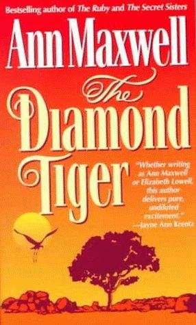 The Diamond Tiger, ANN MAXWELL