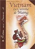 echange, troc Marie-France Allaux - Vietnam : La cuisine de Mang