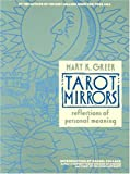 Tarot Mirrors: Reflections of Personal Meaning (087877131X) by Greer, Mary K