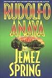 Jemez Spring (Sonny Baca Mysteries) (0826336841) by Anaya, Rudolfo