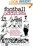 Football Oddities: Curious Facts, Coi...