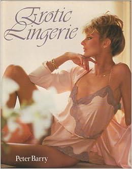 Erotic Lingerie, Barry, Peter