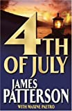 4th of July James Patterson With Maxine Paetro