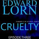 Cruelty, Book 3 | Edward Lorn