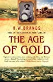 Age of Gold (0099476568) by H W Brands