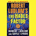 The Hades Factor: Covert-One, Book 1 Audiobook by Robert Ludlum, Gayle Lynds Narrated by Michael Prichard