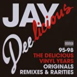 echange, troc Jay Dee - The Delicious Vinyl Years (1995-1998)