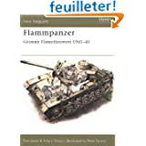 Flammpanzer German Flamethrowers 1941-45