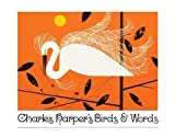 Charles Harpers Birds and Words (Anniversary Edition)
