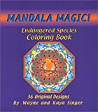 Mandala Magic Endangered Species Coloring Book