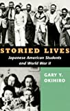 img - for Storied Lives (The Scott and Laurie Oki Series in Asian American Studies) book / textbook / text book
