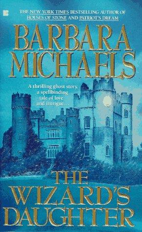 The Wizard's Daughter, BARBARA MICHAELS