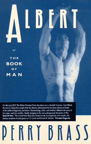 Albert: Or the Book of Man, Brass,Perry/Laine,Tom
