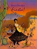 Desert Dwellers Fiesta!
