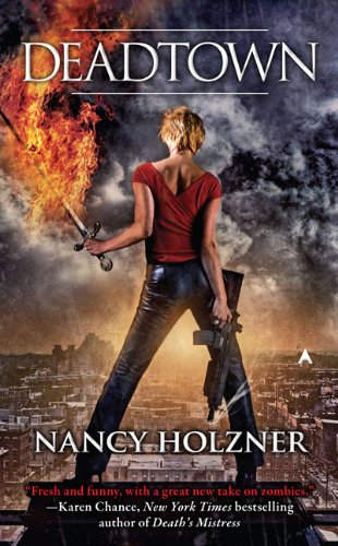 Review: Deadtown by Nancy Holzner