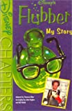 Disney's Flubber: My Story (0613049918) by Elder, Vanessa