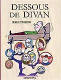 echange, troc Serge Tisseron - Dessous de divan
