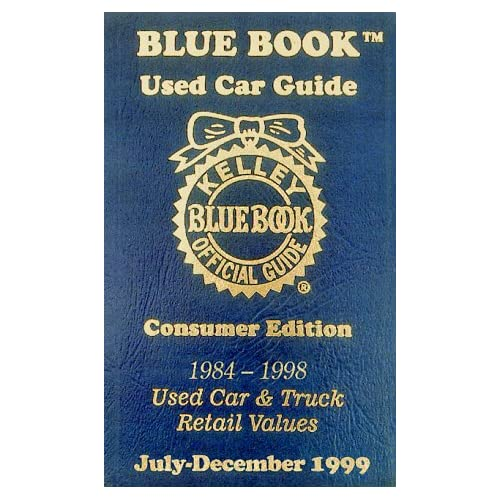 Kelley Blue Book Used Car Guide 1999 July December (Kelley
