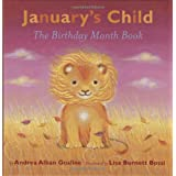 January's Child: A Birthday Month Book