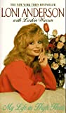 img - for By Loni Anderson - My Life in High Heels (Reprint) (1997-06-16) [Mass Market Paperback] book / textbook / text book