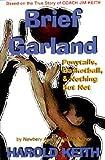 Brief Garland