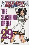 echange, troc Tite Kubo - Bleach, Tome 29 : The Slashing Opera