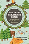 Let Them Be Eaten By Bears: A Fearles...