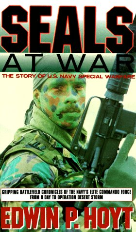 Seals at War : The Story of Us Navy Special Warfare from the Frogman to the Seals, Hoyt,Edwin P.lm