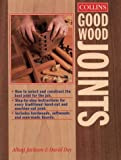 Collins Good Wood Joints (0004127803) by Jackson, Albert