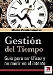GESTI�N DEL TIEMPO: La Gu�a Definitiv...