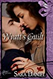 img - for Wyatt's Guilt (Finally Ever After) book / textbook / text book