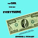 The Girl Who Has Everything | Jennifer J. Stewart