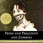 Pride and Prejudice and Zombies: Now with Ultraviolent Zombie Mayhem! (       UNABRIDGED) by Seth Grahame-Smith, Jane Austen Narrated by Katherine Kellgren