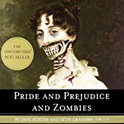 Pride and Prejudice and Zombies Part 1: Now with Ultraviolent Zombie Mayhem! | [Seth Grahame-Smith, Jane Austen]