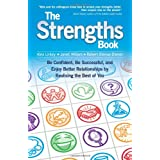 The Strengths Book: Be Confident, Be Successful, and Enjoy Better Relationships by Realising the Best of Youby Alex Linley